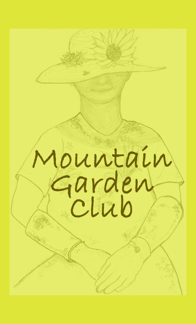 The Mountain Garden Club Is A Member Of The National Garden Clubs, Inc,  South Atlantic Region And The Garden Club Of North Carolina, Inc, District  1.